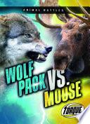 Wolf Pack vs  Moose