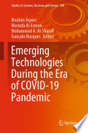 Emerging Technologies During the Era of COVID 19 Pandemic