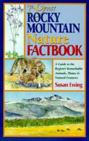 The Great Rocky Mountain Nature Factbook