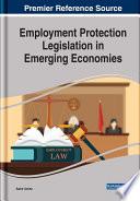 Employment Protection Legislation in Emerging Economies