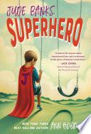 Jude Banks  Superhero