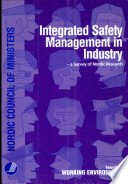 Integrated Safety Management in Industry   a Survey of Nordic Research Book