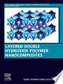 Layered Double Hydroxide Polymer Nanocomposites Book