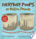 Everybody Poops 10 Million Pounds Book