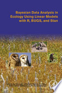 Bayesian Data Analysis in Ecology Using Linear Models with R  BUGS  and Stan Book