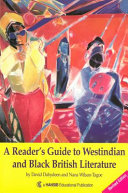 A Reader s Guide to Westindian and Black British Literature