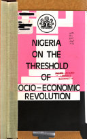 Nigeria on the Threshold of Socio economic Revolution