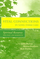 Vital Connections In Long Term Care