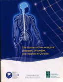 The Burden of Neurological Diseases  Disorders and Injuries in Canada Book
