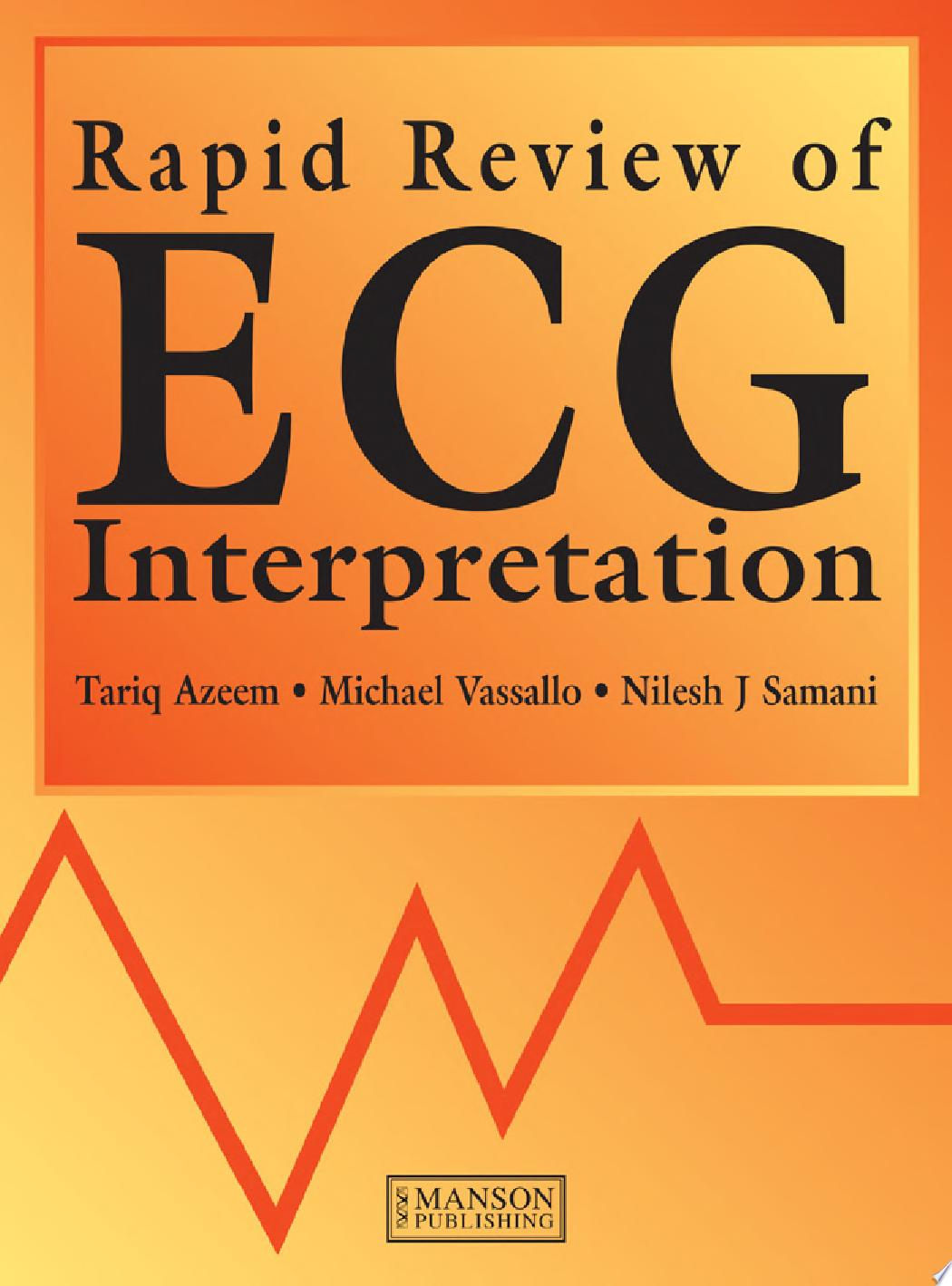 Rapid Review of ECG Interpretation