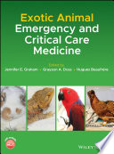 Exotic Animal Emergency and Critical Care Medicine