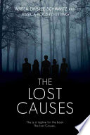 """""""Lost Causes, The"""" by Jessica Koosed Etting"""