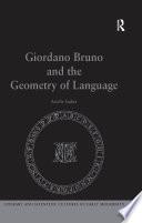 Giordano Bruno And The Geometry Of Language