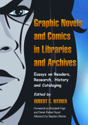 Graphic Novels and Comics in Libraries and Archives