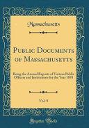 Public Documents Of Massachusetts Vol 8