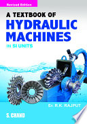 A Textbook of Hydraulic Machines (