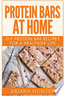 Protein Bars at Home