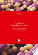 Frontiers in Staphylococcus aureus