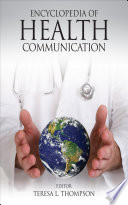 Encyclopedia of Health Communication