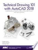Technical Drawing 101 with AutoCAD 2018 Book