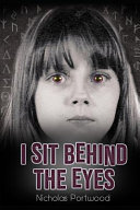 I Sit Behind The Eyes