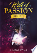 Well of Passion  Book 1  Magician Romance
