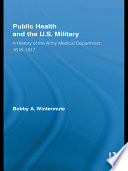 Public Health and the US Military