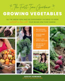 The First-time Gardener: Growing Vegetables Pdf/ePub eBook