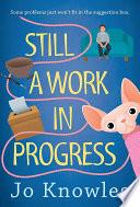 Still a Work in Progress Book
