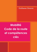 MobilitŽ, code de la route et compŽtences clŽ
