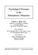 Psychological Processes in the Schizophrenic Adaptation