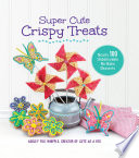 Super Cute Crispy Treats Book PDF