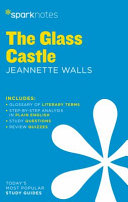 The Glass Castle Sparknotes Literature Guide Book