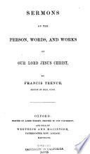 Sermons on the Person  Words  and Works of Our Lord Jesus Christ