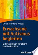 Erwachsene mit Autismus begleiten