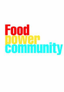 Food  Power and Community