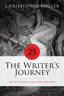 The Writer s Journey   25th Anniversary Edition Book
