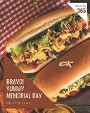 Bravo  365 Yummy Memorial Day Recipes Book