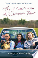The Miseducation of Cameron Post emily m. danforth Cover