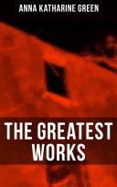 The Greatest Works of Anna Katharine Green Pdf/ePub eBook