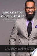 Who Says You Can't Do It All ( Paperback)