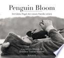 Penguin Bloom  : Der kleine Vogel, der unsere Familie rettete