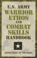 U.S. Army Warrior Ethos and Combat Skills Handbook Pdf/ePub eBook