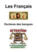 Pdf Les Français, esclaves des banques Telecharger
