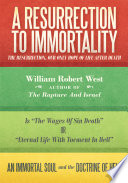 A Resurrection To Immortality