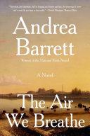 The Air We Breathe: A Novel Pdf/ePub eBook