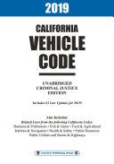 2019 California Vehicle Code Unabridged