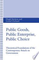 Public Goods  Public Enterprise  Public Choice