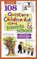 108 Questions Children Ask about Friends   School