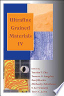 Ultrafine Grained Materials IV